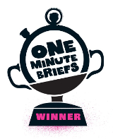 One Minute Briefs 7x winner
